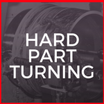 HARD PART TURNING
