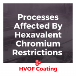Processes Affected By Hexavalent Chromium Restrictions