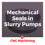 Mechanical Seals in Slurry Pumps