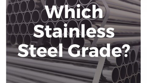 Which Stainless Steel Grade?